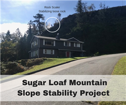 Sugar Loaf Mountain Slope Stability Project
